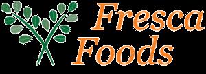 Fresca Foods